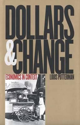 Dollars and Change: Economics in Context (Hardback)