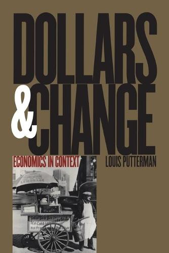 Dollars and Change: Economics in Context (Paperback)