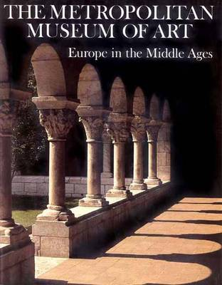 Europe in the Middle Ages - Metropolitan Museum of Art at Home S. (Hardback)