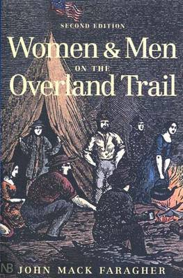 Women and Men on the Overland Trail: Second Edition (Paperback)