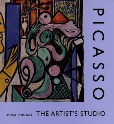 Picasso: The Artist's Studio (Hardback)