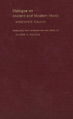 Dialogue on Ancient and Modern Music - Music Theory Translation Series (Hardback)