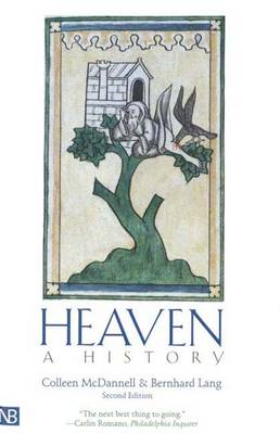 Heaven: A History; Second Edition (Paperback)