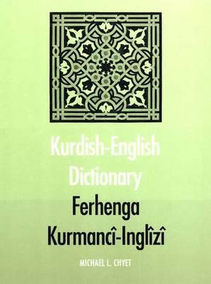 Kurdish-English Dictionary - Yale Language Series (Hardback)