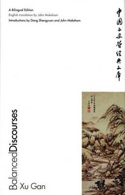 Balanced Discourses: A Bilingual Edition - The Culture & Civilization of China (Hardback)