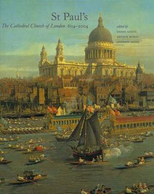 St. Paul's: The Cathedral Church of London 604-2004 - Yale Center for British Art (Hardback)