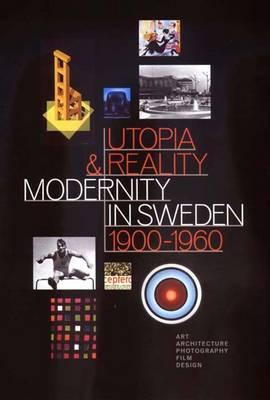 Utopia and Reality - Bard Graduate Center for Studies in the Decorative Arts, Design & Culture (Hardback)