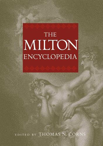 The Milton Encyclopedia (Hardback)