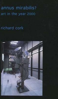 Annus Mirabilis?: Art in the Year 2000 (Paperback)