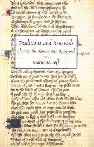 Traditions and Renewals: Chaucer, the Gawain-Poet, & Beyond (Hardback)