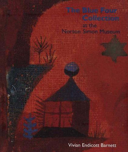 The Blue Four Collection at the Norton Simon Museum (Hardback)
