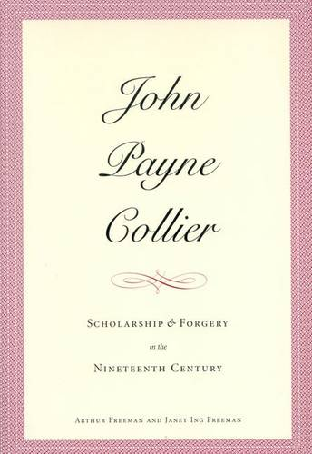 John Payne Collier: Scholarship and Forgery in the Nineteenth Century, Volumes 1 & 2 - Elizabethan Club Series (Hardback)