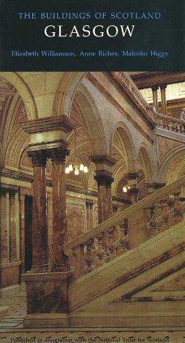 Glasgow - Pevsner Buildings of Scotland (Yale) (Hardback)