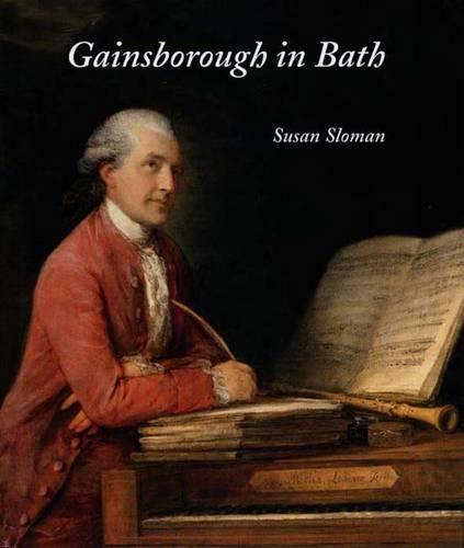 Gainsborough in Bath - The Paul Mellon Centre for Studies in British Art (Hardback)