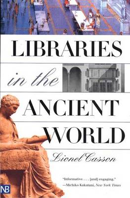 Libraries in the Ancient World (Paperback)