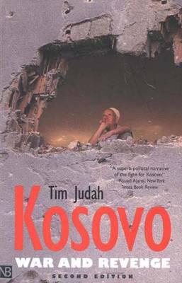 Kosovo: War and Revenge - Yale Nota Bene (Paperback)