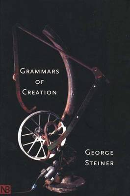 Grammars of Creation (Paperback)