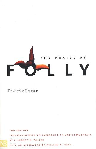 The Praise of Folly: Second Edition (Paperback)