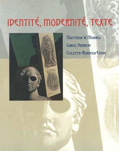 Identite, Modernite, Texte - Yale Language Series (Paperback)