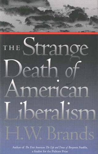 The Strange Death of American Liberalism (Paperback)