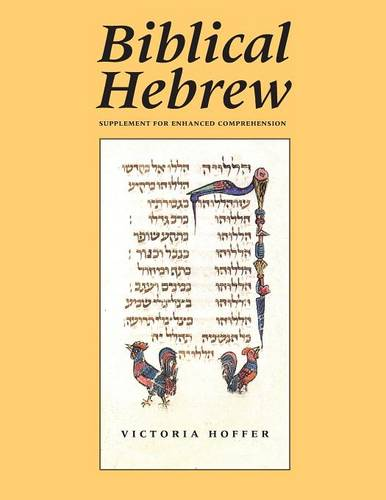 Biblical Hebrew, Second Ed. (Supplement for Advanced Comprehension) (Paperback)