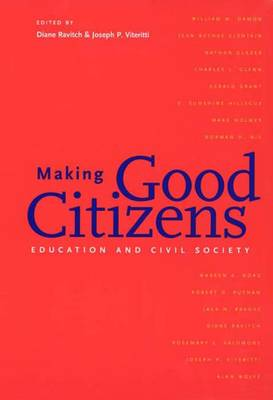 Making Good Citizens: Education and Civil Society (Paperback)
