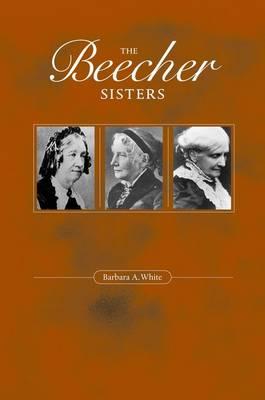 The Beecher Sisters (Hardback)