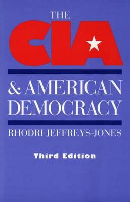 The CIA and American Democracy: Third Edition (Paperback)