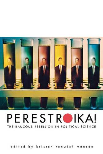 Perestroika!: The Raucous Rebellion in Political Science (Paperback)