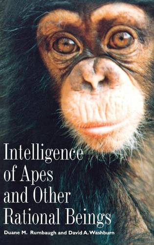 Intelligence of Apes and Other Rational Beings (Hardback)