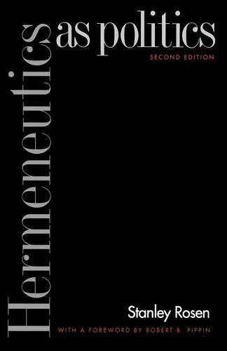 Hermeneutics as Politics: Second Edition (Paperback)