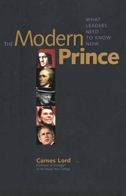 The Modern Prince: What Leaders Need to Know Now (Hardback)