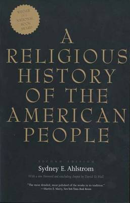 A Religious History of the American People: Second Edition (Paperback)