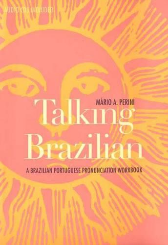 Talking Brazilian: A Brazilian Portuguese Pronunciation Workbook - Yale Language Series (Paperback)
