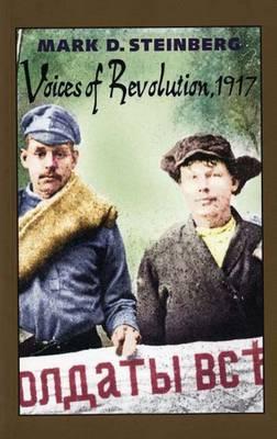 Voices of Revolution, 1917 - Annals of Communism (Paperback)