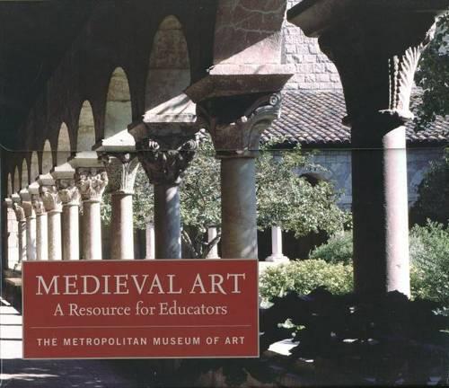 Medieval Art: A Resource for Educators - Metropolitan Museum of Art Series