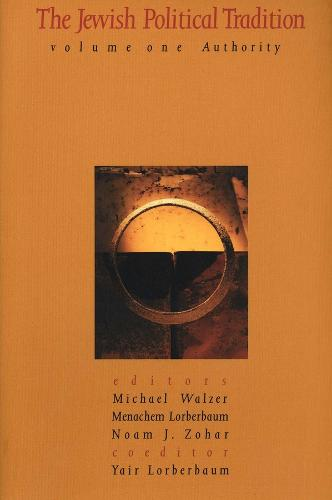 The Jewish Political Tradition: Volume I: Authority (Paperback)