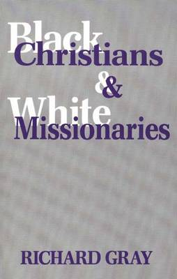 Black Christians and White Missionaries (Paperback)