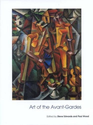 Art of the Avant-Gardes - Art of the Twentieth Century (Paperback)