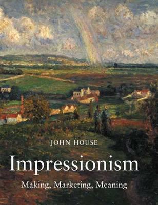 Impressionism: Paint and Politics (Hardback)