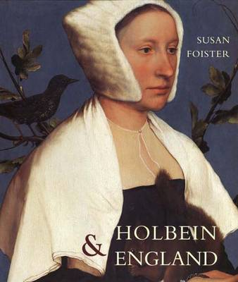 Holbein and England - The Paul Mellon Centre for Studies in British Art (Hardback)