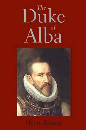 The Duke of Alba (Hardback)