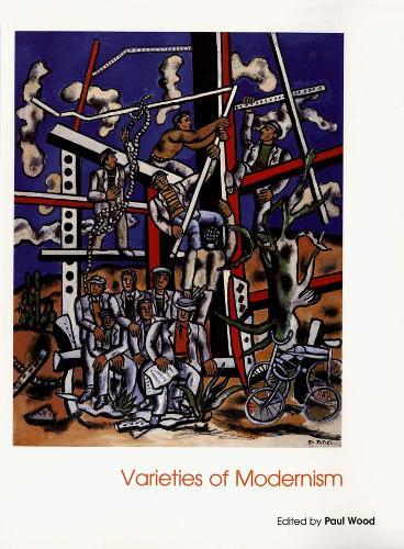 Varieties of Modernism - Art of the Twentieth Century (Paperback)