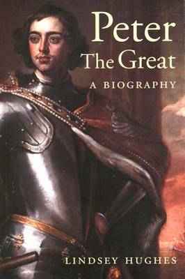 Peter the Great: A Biography (Paperback)