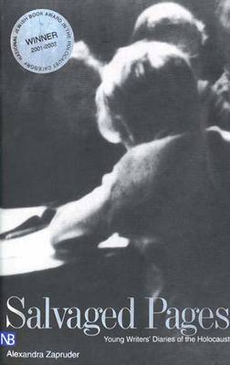 Salvaged Pages: Young Writers' Diaries of the Holocaust - Yale Nota Bene (Paperback)