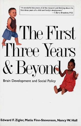 The First Three Years and Beyond: Brain Development and Social Policy - Current Perspectives in Psychology (Paperback)