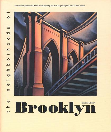 The Neighborhoods of Brooklyn - Neighborhoods of New York City (Paperback)