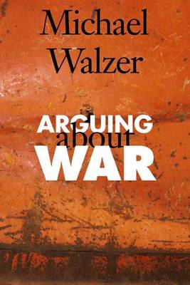 Arguing About War (Hardback)