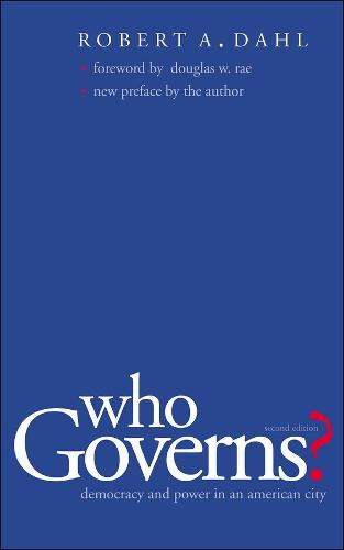 Who Governs?: Democracy and Power in an American City, Second Edition (Paperback)