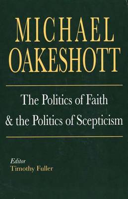 The Politics of Faith and the Politics of Scepticism (Paperback)